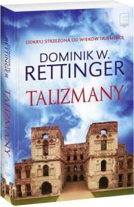 Dominik W. Rettinger - Talizmany