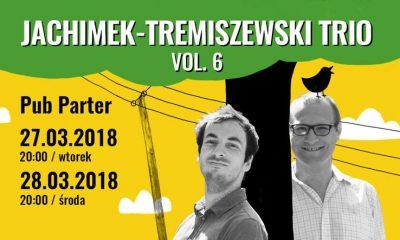 Jachimek Tremiszewski TRIO vol. 6 w Parterze (fot. wydarzenie na Facebooku)