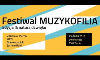 Przed nami Festiwal Muzykofilia. Edycja II: natura dźwięku (fot. wydarzenie na Facebooku)